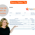 Savvy Sales Tip - Get Paid Without Asking For Money