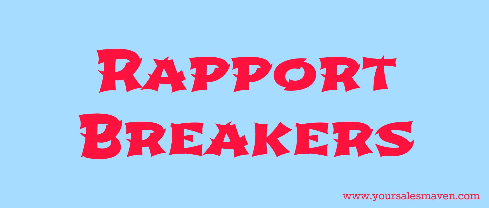 Rapport Breakers