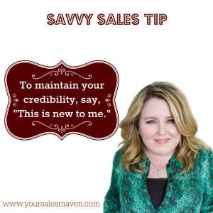 Savvy Sales Tip- This is new to me