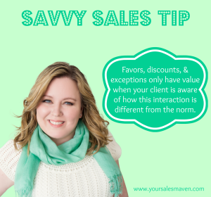 Savvy Sales Tip- Favors