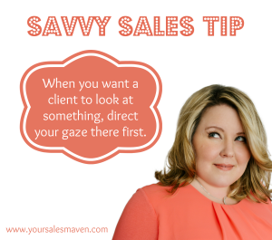 Savvy Sales Tip - Direct attention, selling made easy