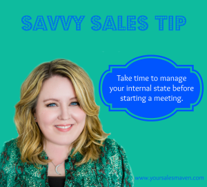 Savvy Sales Tip - State Management, first impressions, selling