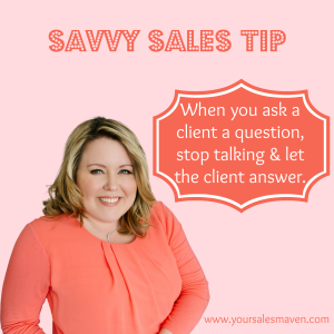 Savvy Sales Tip - asked and answered