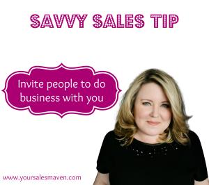 Savvy Sales Tip, Savvy Selling, Sales Maven