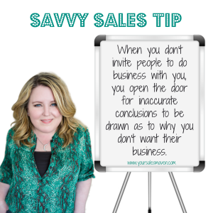 Savvy Sales Tip, Selling, Sales , Asking For The Sale, Communication, Client Relations,