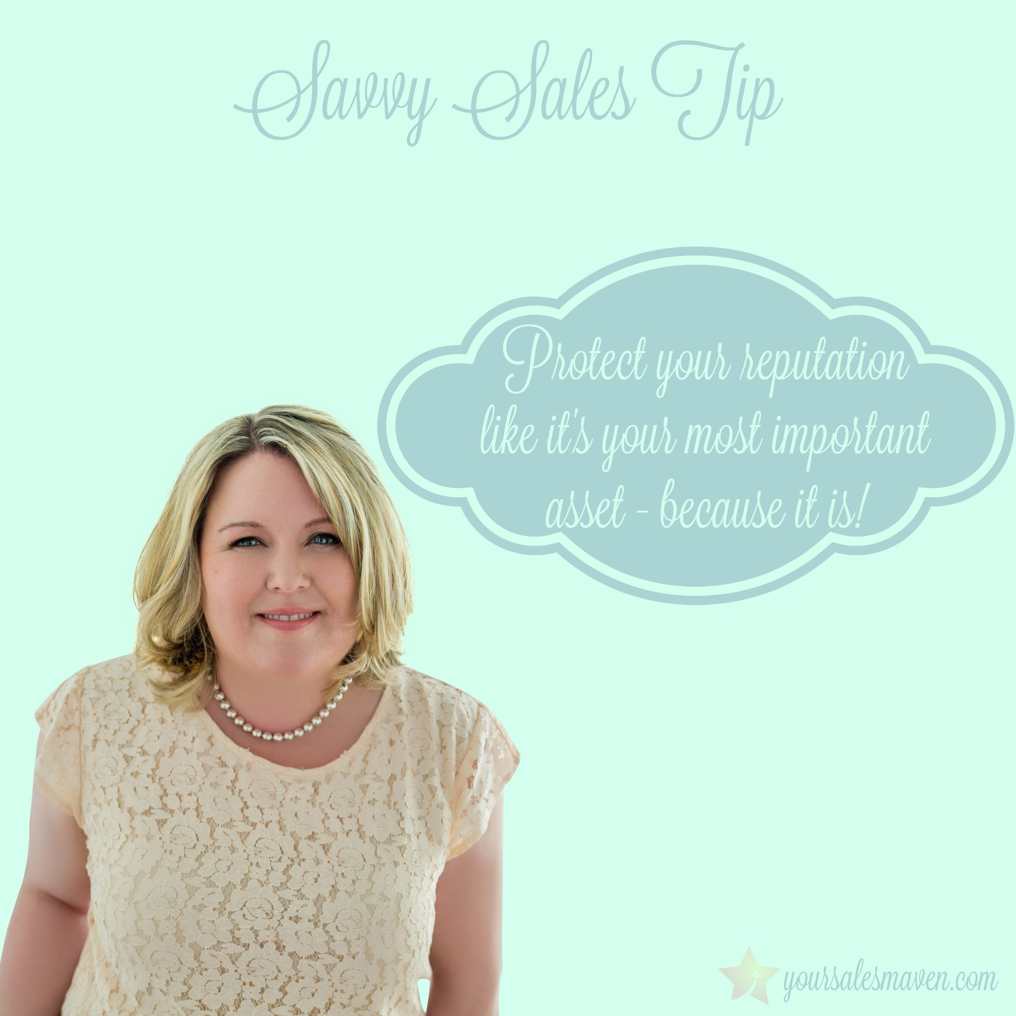 Savvy Sales Tip: Reputation