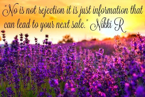No is not rejections, it's information that may lead to your next sale
