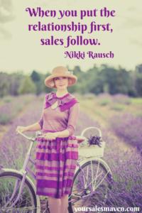 Relationship selling, Sales Maven, Nikki Rausch