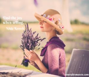 Nikki Rausch, Sales Maven blog, joy of selling, rapport, selling