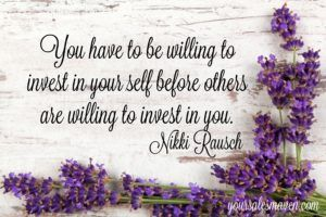 investment, business growth, sales Maven, Nikki Rausch, sales skills