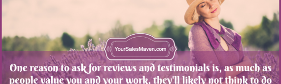 Reviews & Testimonials – How & When To Ask