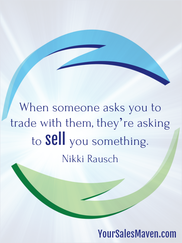 trading services, trades, selling, sales training, sales coach, sales speaker, Nikki Rausch, Sales Maven, Your Sales Maven