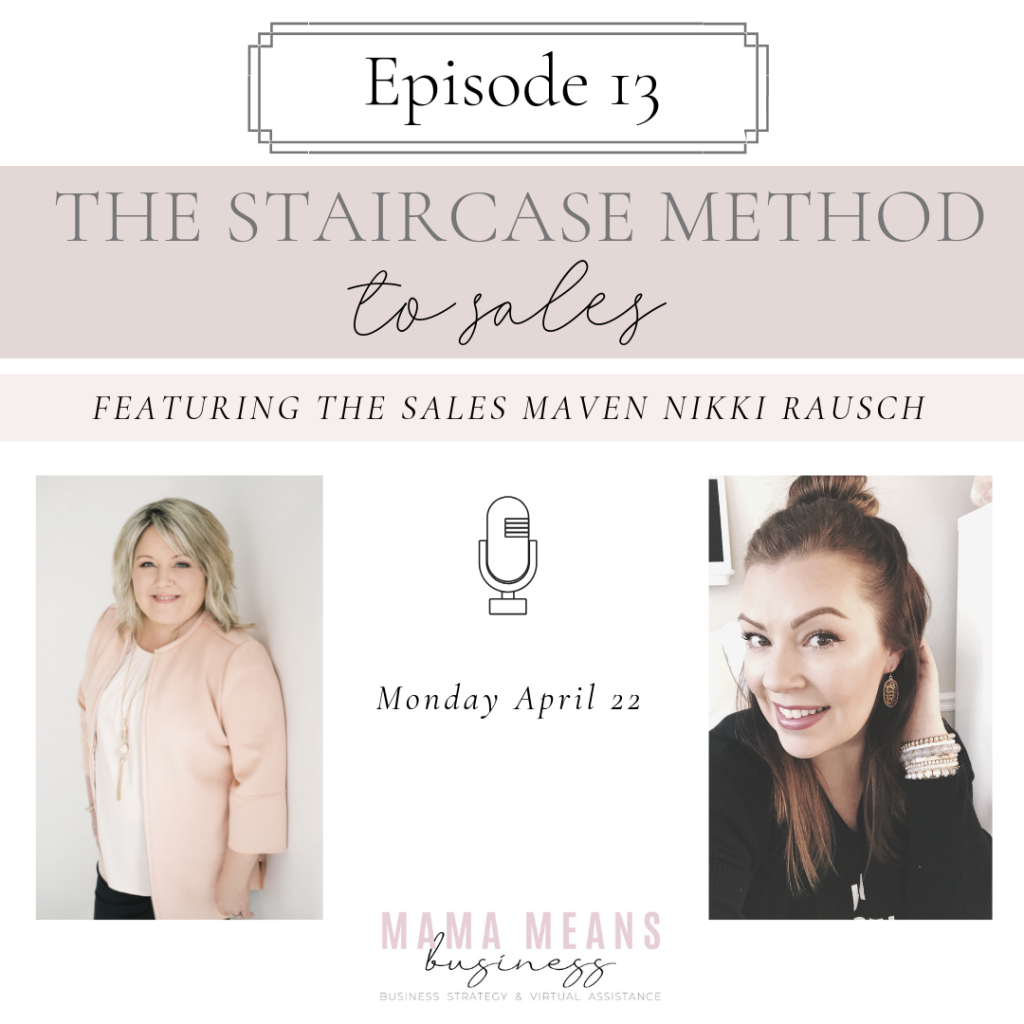 Sales Maven Selling Staircase, Rapport, Selling Skills, Sales Strategy