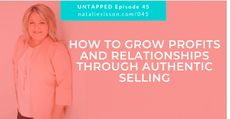 How To Grow Profits & Relationships