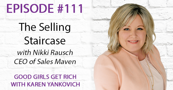 The Selling Staircase with Nikki Rausch