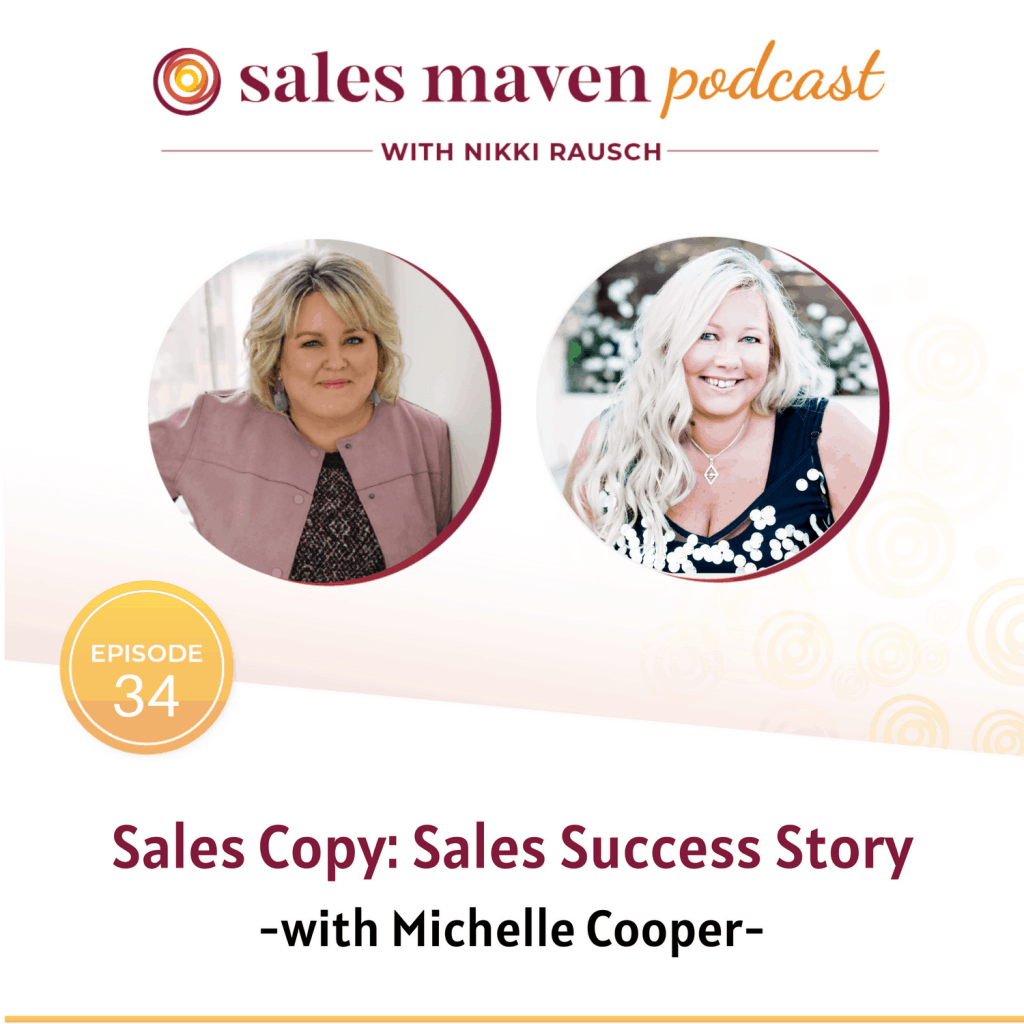 Sales Copy: Sales Success Story with Michelle Cooper