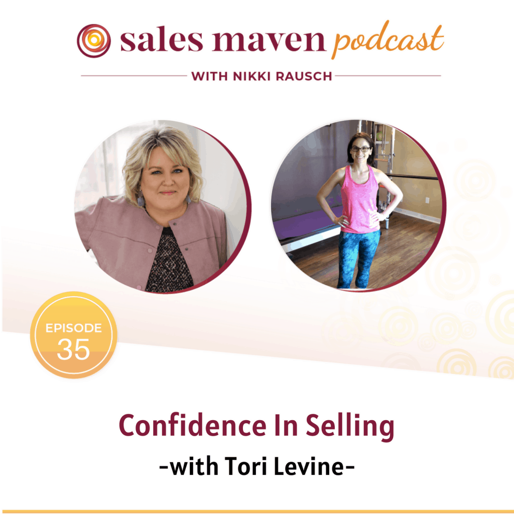 Confidence in Selling with Tori Levine