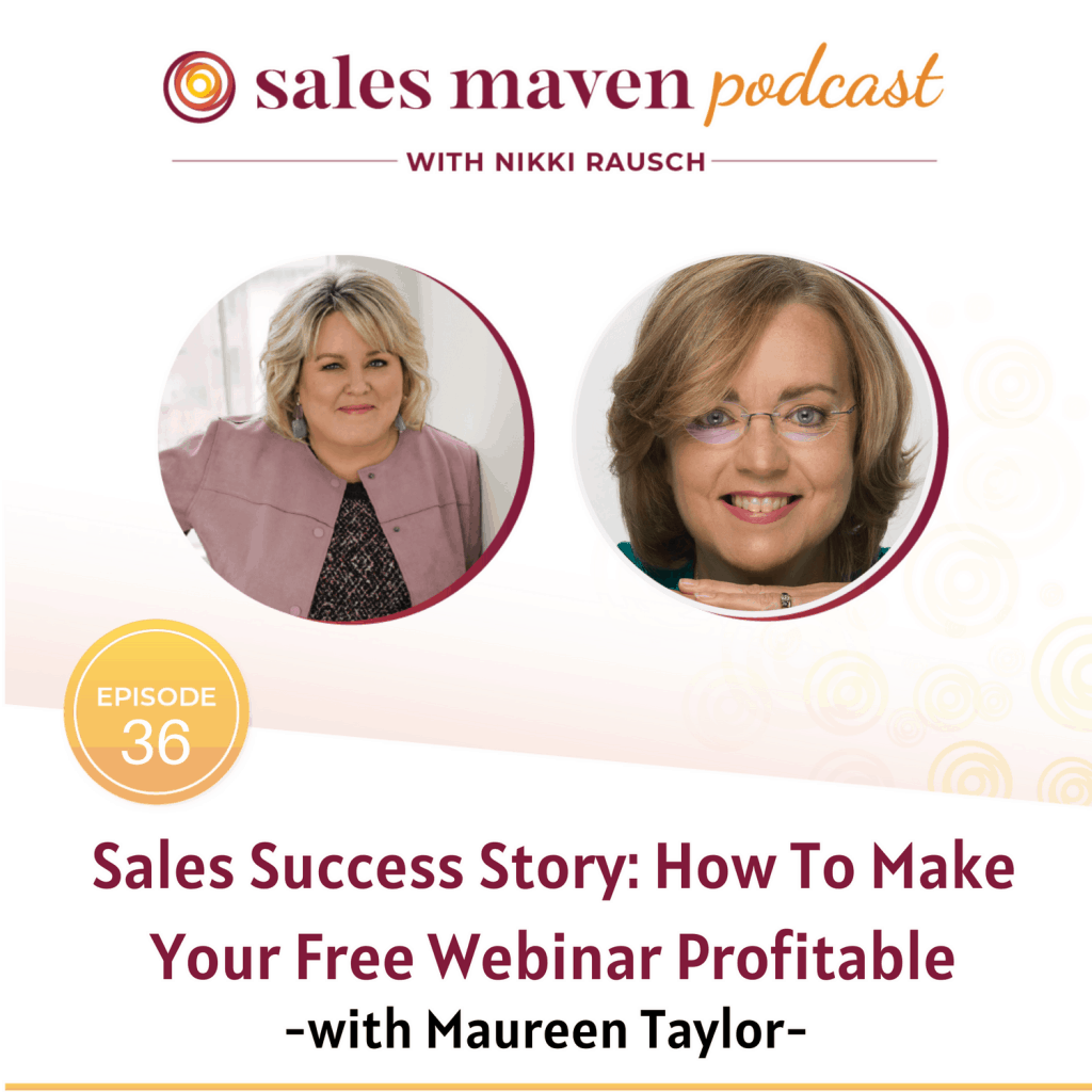 How to make your free webinar profitable with Maureen Taylor
