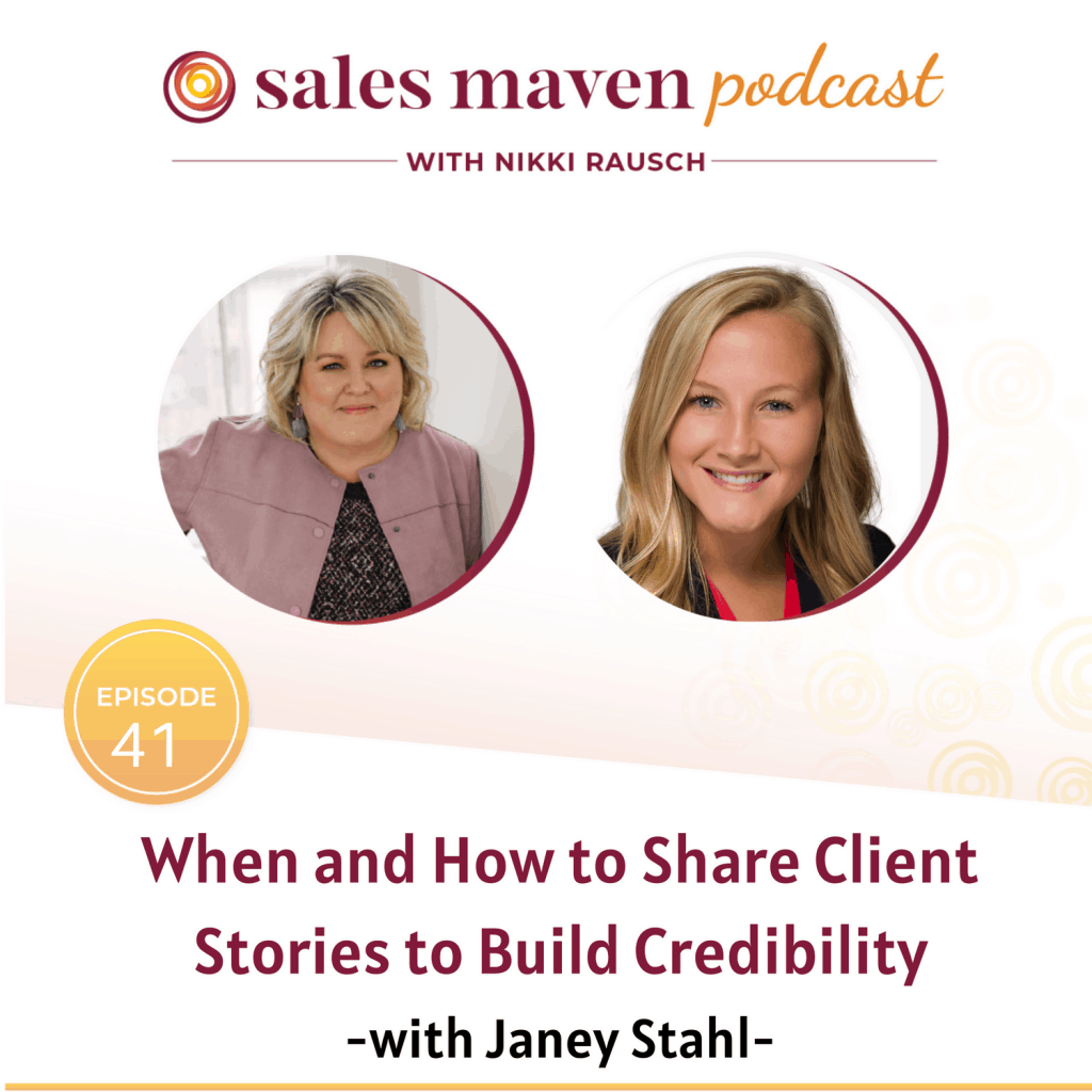 When and how to share client stories to build credibility with Janey Stahl