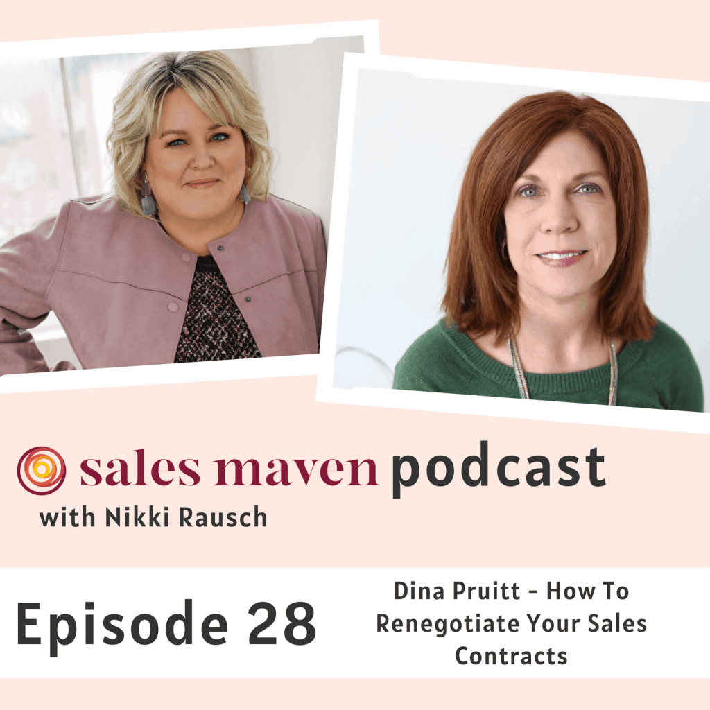 How to renegotiate your sales contracts with Dina Pruitt - Sales Maven Podcast