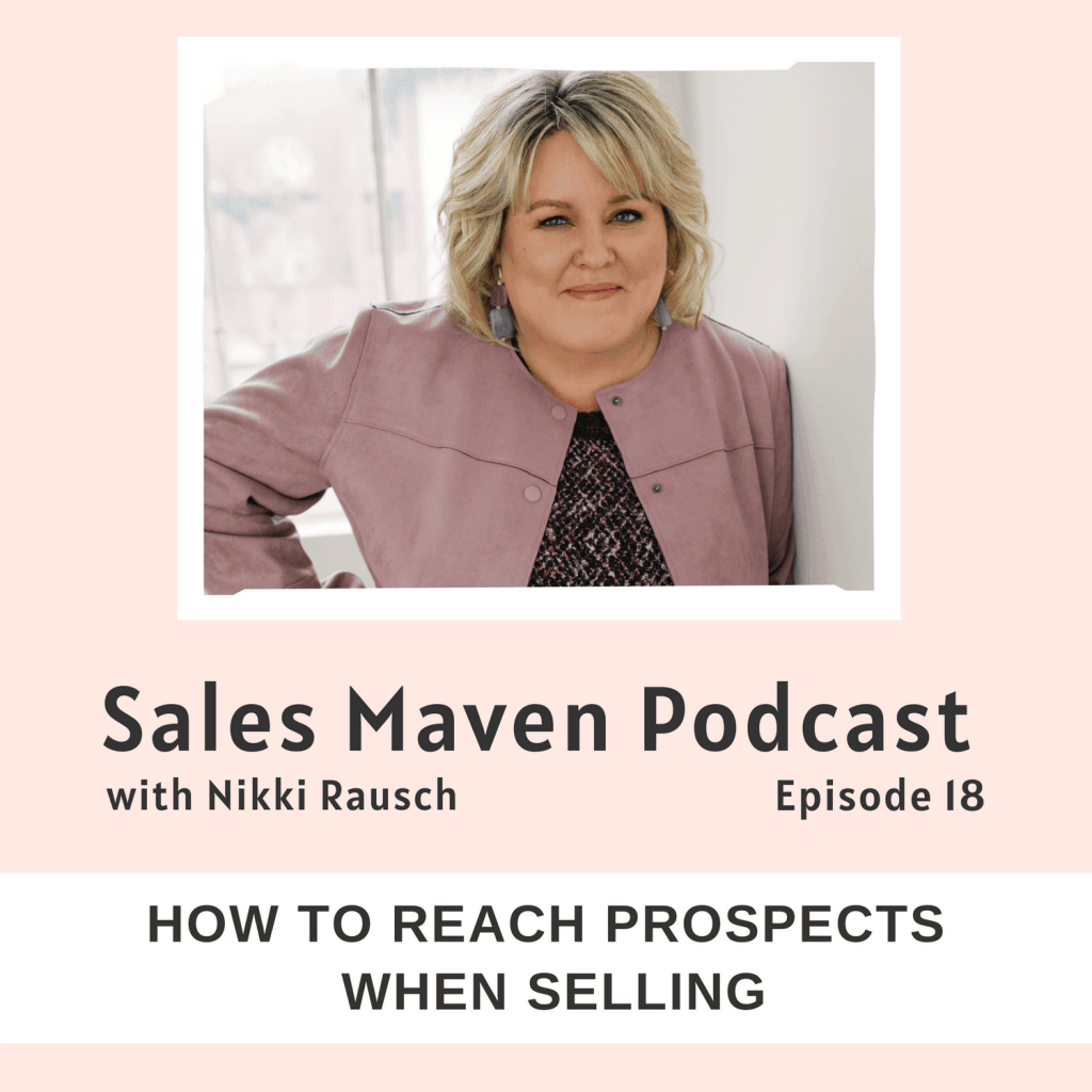 How to reach prospects when selling