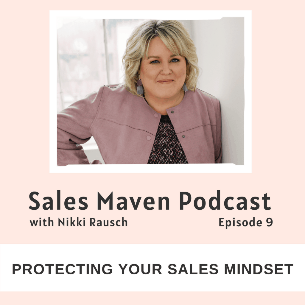 Protecting your sales mindset