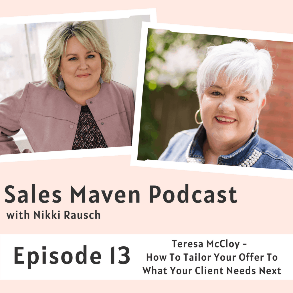 How to tailor your offer to what your client needs next with Teresa McCloy