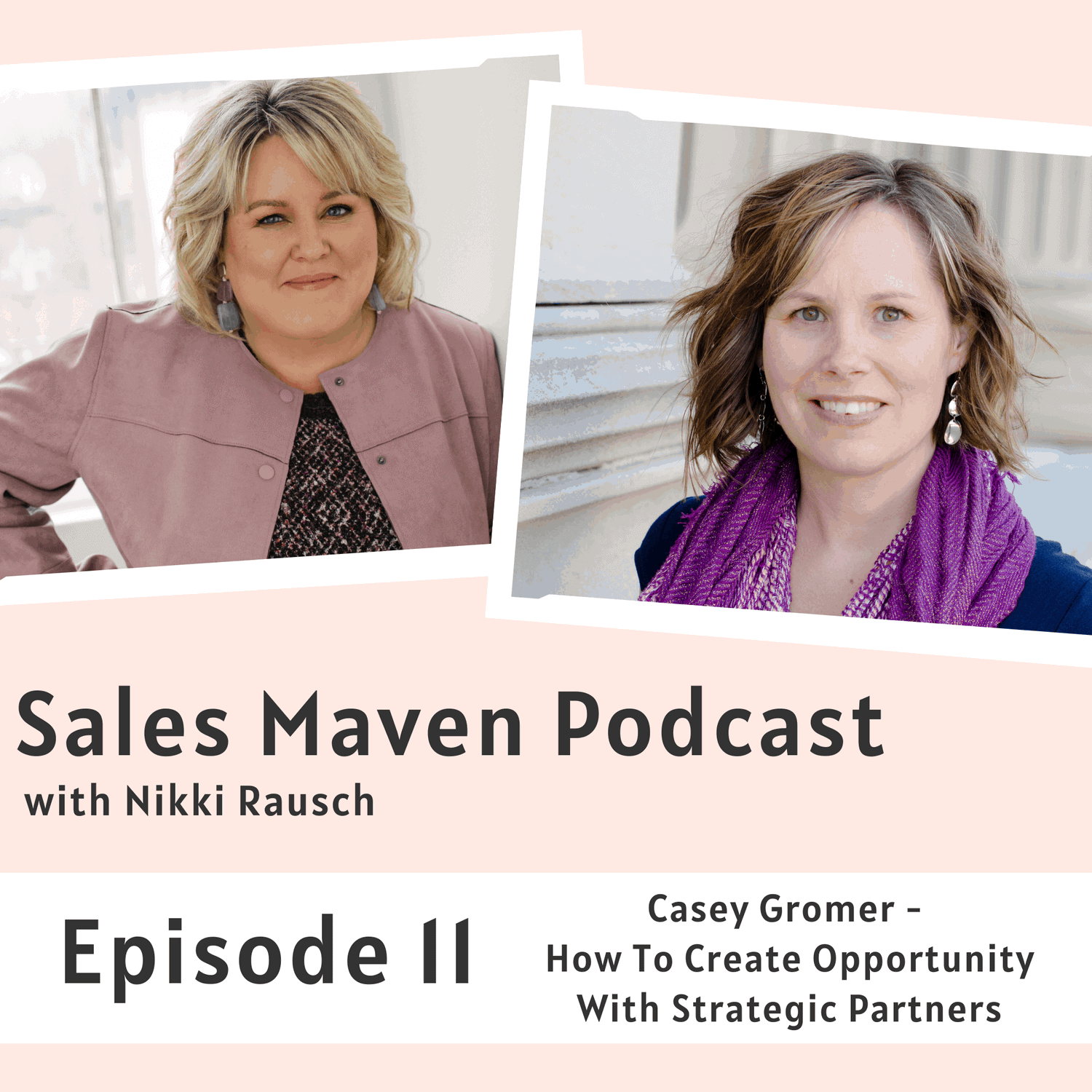 How to create opportunity with strategic partners with Casey Gromer