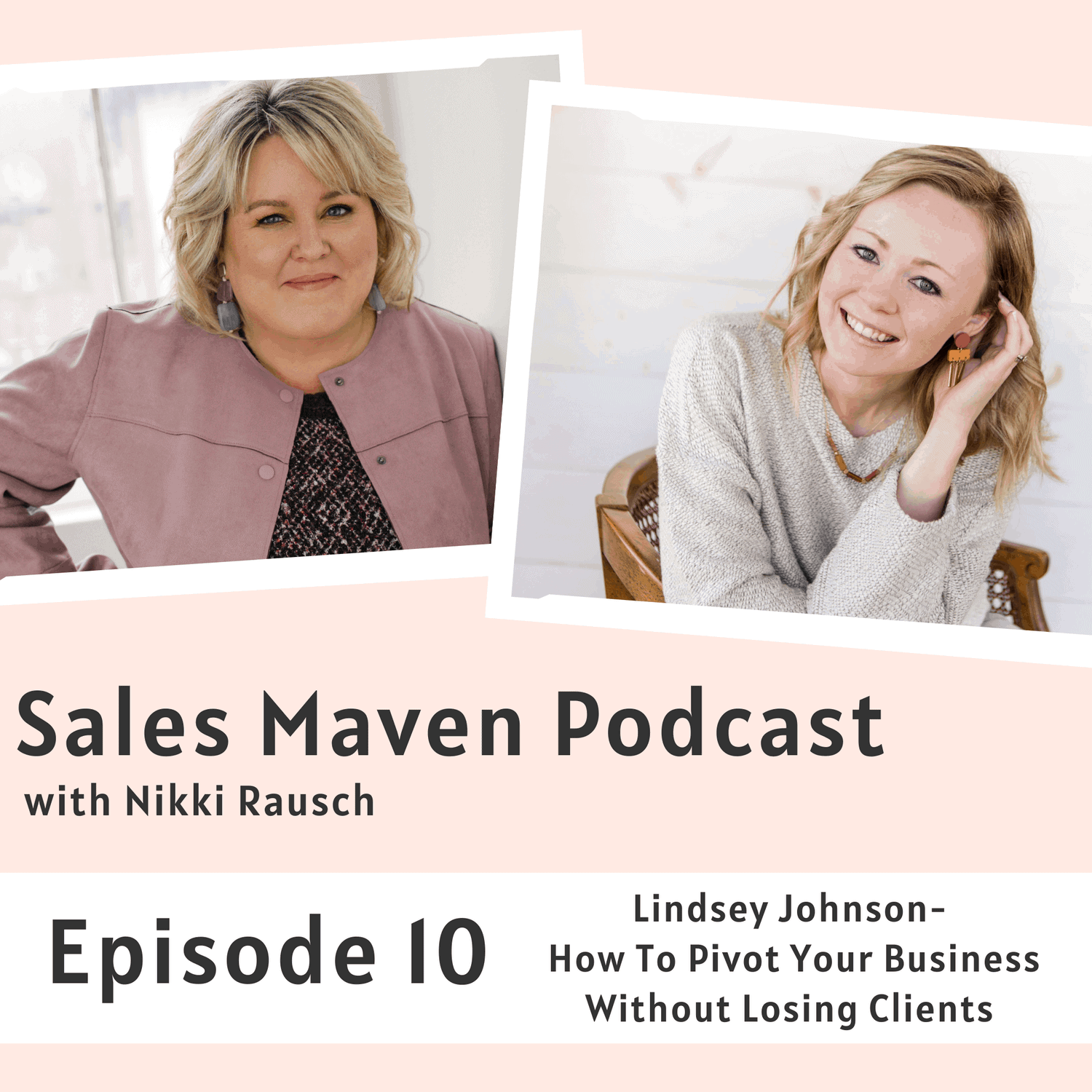 How to pivot your business without losing clients with Lindsey Johnson