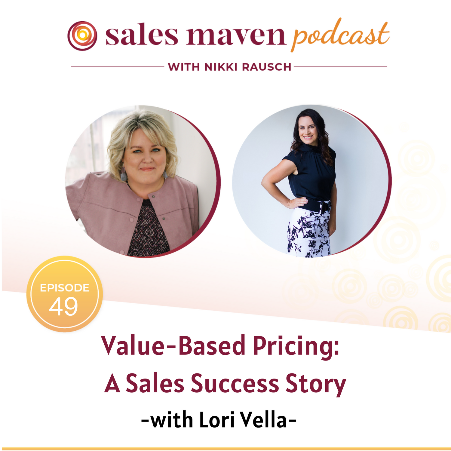 Sales Maven podcast - value-based pricing with Lori Vella